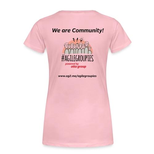 agilegroupies we are community white - Frauen Premium T-Shirt