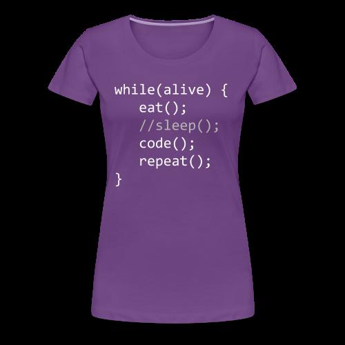 Code While Alive - Frauen Premium T-Shirt