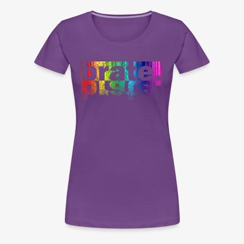brate.multi - Frauen Premium T-Shirt