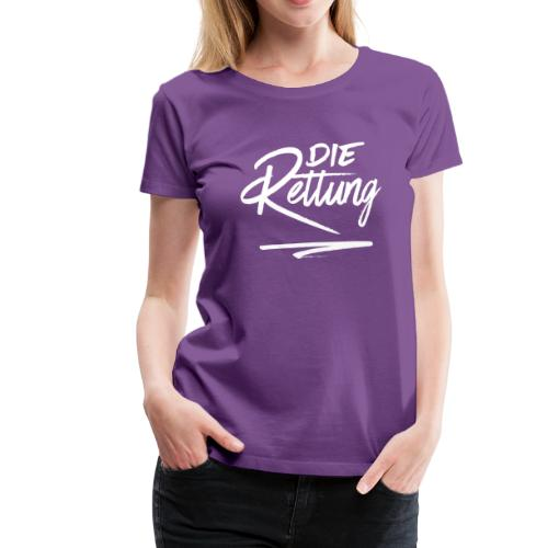 Die Rettung - Frauen Premium T-Shirt
