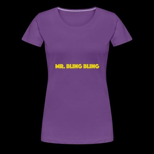 bling bling - Frauen Premium T-Shirt