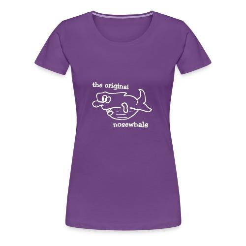 the original nosewhale - Frauen Premium T-Shirt