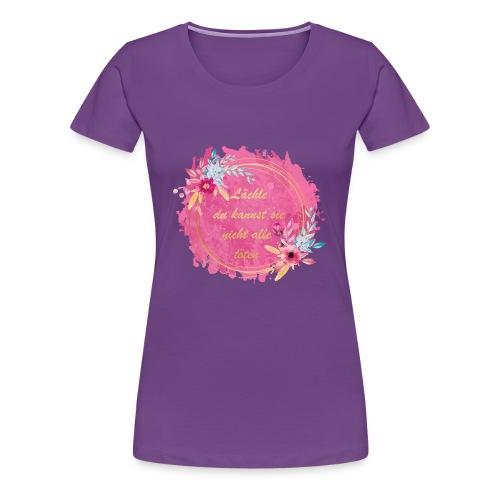 Lächle du kannst sie nicht alle töten Farbe Pinsel - Frauen Premium T-Shirt