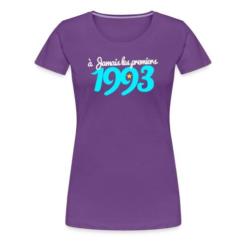 A JAMAIS LES PREMIERS 1993 - T-shirt Premium Femme