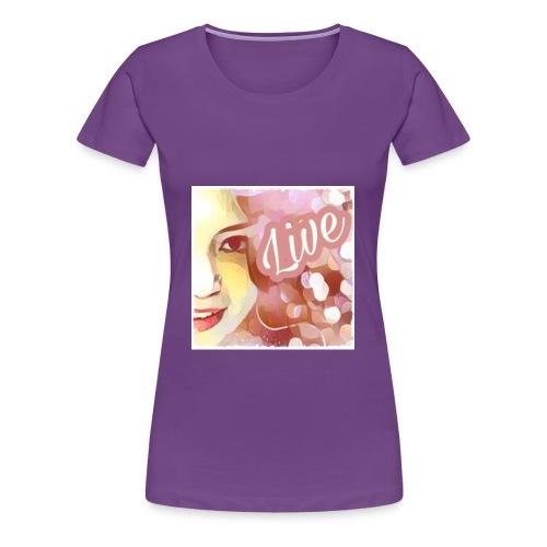 Live - Frauen Premium T-Shirt