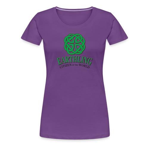 Earthling - Citizen of the World - Women's Premium T-Shirt
