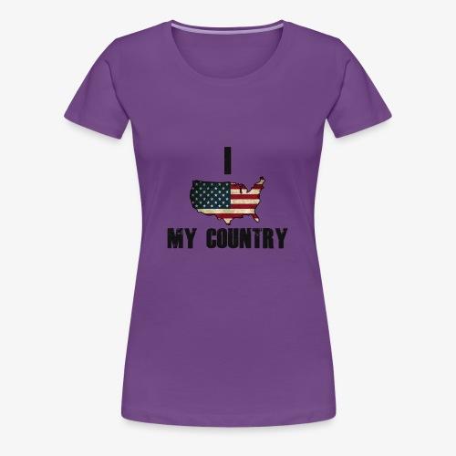 I love my country - Vrouwen Premium T-shirt