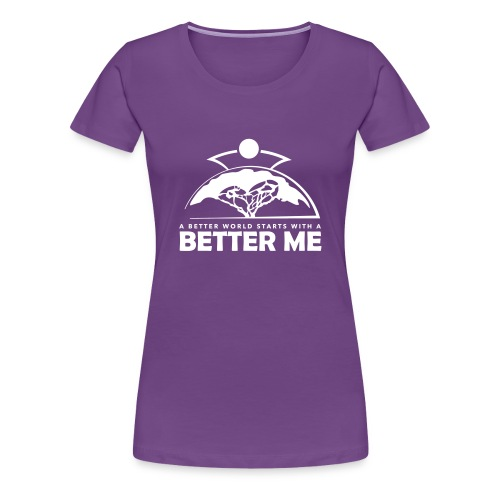 Better Me - White - Frauen Premium T-Shirt