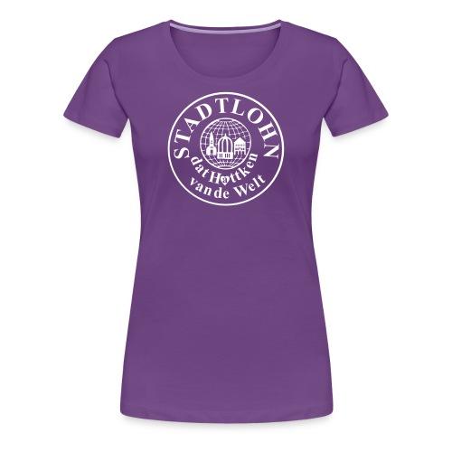 T Shirt - Stadtlohn dat Hattken van de Welt - Frauen Premium T-Shirt