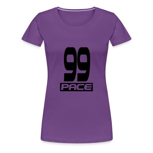 99 Pace Mok - Vrouwen Premium T-shirt