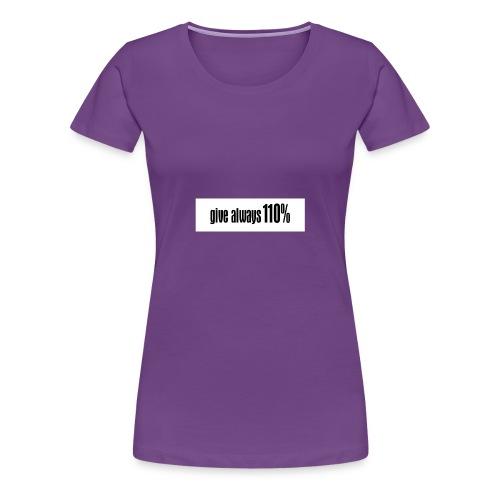 110% - Frauen Premium T-Shirt