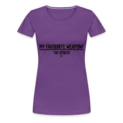 Favourite Weapon - Maglietta Premium da donna