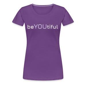 BEAUTIFUL - Frauen Premium T-Shirt