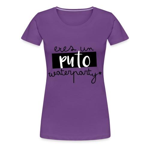 Aguafiestas - Camiseta premium mujer
