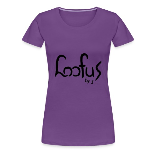Loofus By S. WHITE - Vrouwen Premium T-shirt