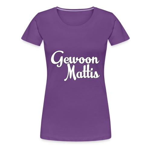 GewoonMattis Shirt Vrouwen - Vrouwen Premium T-shirt