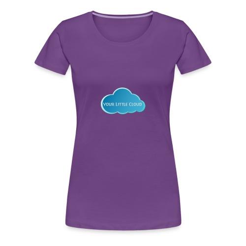 Your Little Cloud - Women's Premium T-Shirt