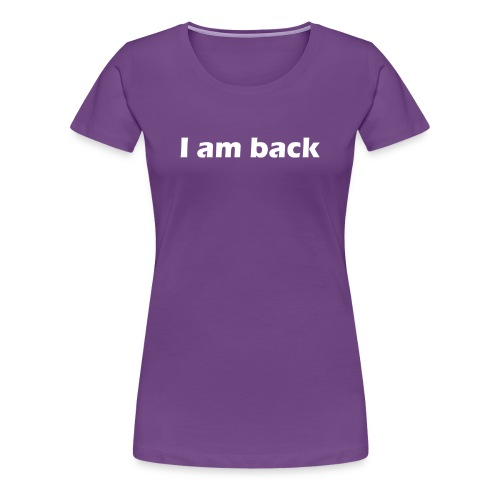 Iamback - Frauen Premium T-Shirt