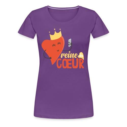 Reine de Coeur! - T-shirt Premium Femme