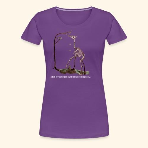 Mit der richtigen Diät ist alles möglich. - Frauen Premium T-Shirt
