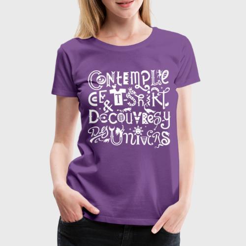 Contemplation Universelle - T-shirt Premium Femme