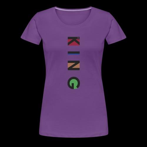 K I N G - Frauen Premium T-Shirt