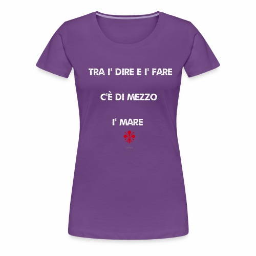 Vernacolo fiorentino - ODIFacto design - Maglietta Premium da donna