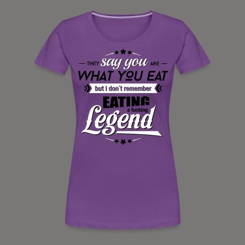 Legend - Frauen Premium T-Shirt
