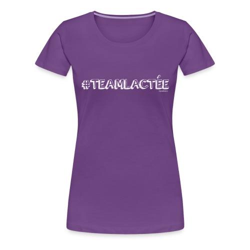 teamlacte e blanc - T-shirt Premium Femme