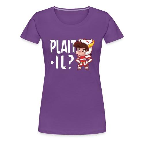 Seiya vous dit Plaît-il ? (texte blanc) Tee - T-shirt Premium Femme
