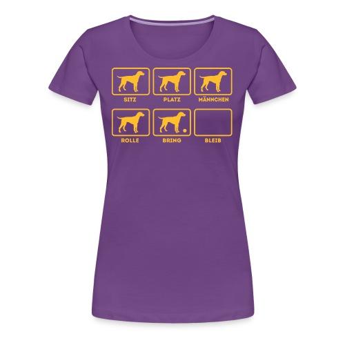 Für alle Hundebesitzer mit Humor - Frauen Premium T-Shirt
