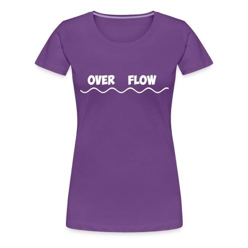Over Flow - Women's Premium T-Shirt