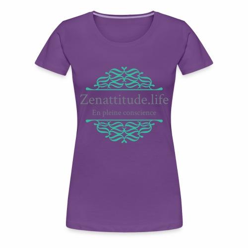 Zenattitude.life - T-shirt Premium Femme