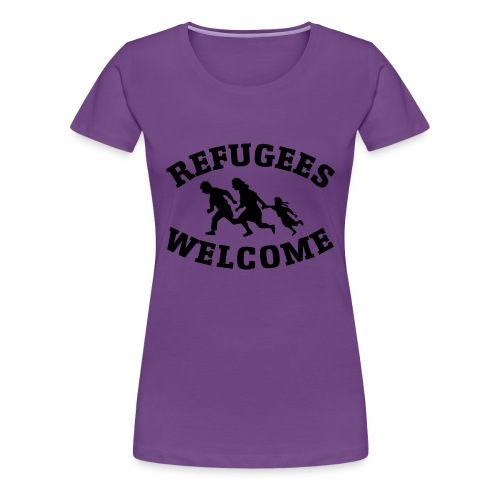 Refugees Welcome - T-shirt Premium Femme