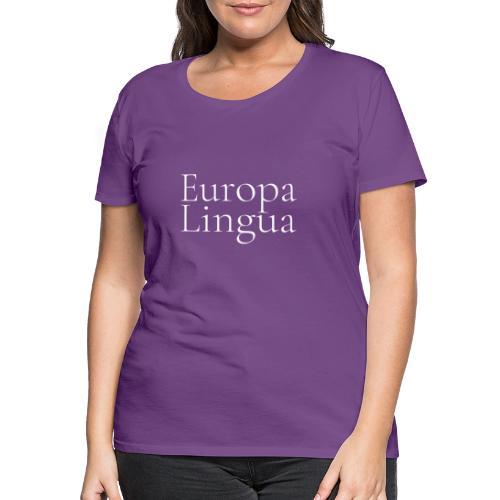 Europa Lingua blanc - T-shirt Premium Femme