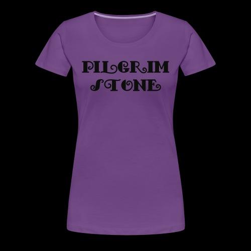 Pilgrimstone Schriftzug II - Frauen Premium T-Shirt