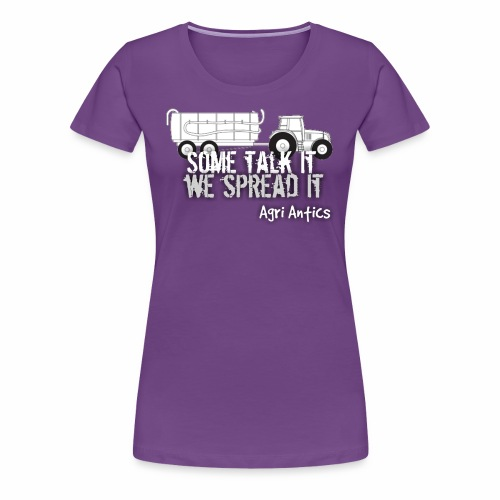 SOME TALK IT SLURRY - Women's Premium T-Shirt
