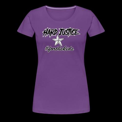 Hard Justice #ftk Black - Women's Premium T-Shirt