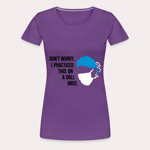 Chirurgien étudiant - T-shirt Premium Femme