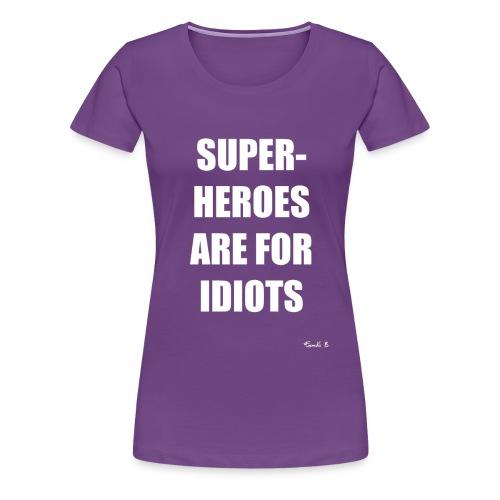 SUPERHEORES - Women's Premium T-Shirt
