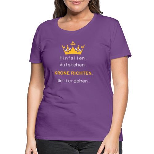 Krone Richten - Frauen Premium T-Shirt