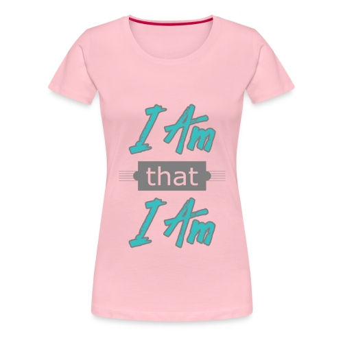 I-am-that-i-am - Dame premium T-shirt