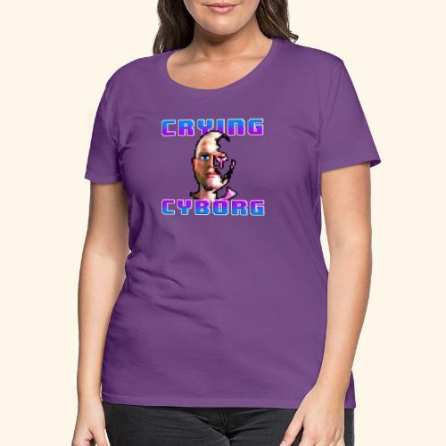 Crying Cyborg - Premium-T-shirt dam