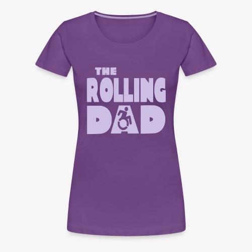 > De rollende papa in een rolstoel - Vrouwen Premium T-shirt