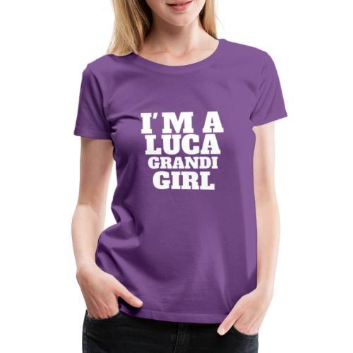 Luca Grandi Girl - Maglietta Premium da donna