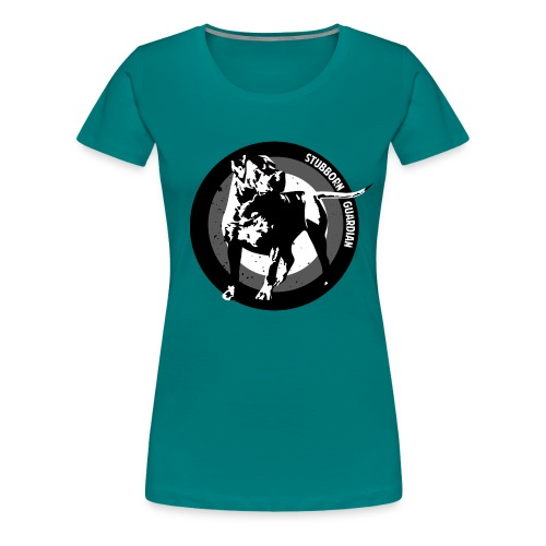 Stubborn Guardian - Naisten premium t-paita