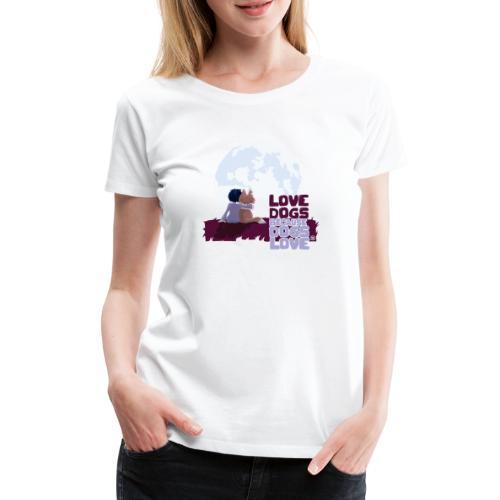 Love Dogs - Women's Premium T-Shirt