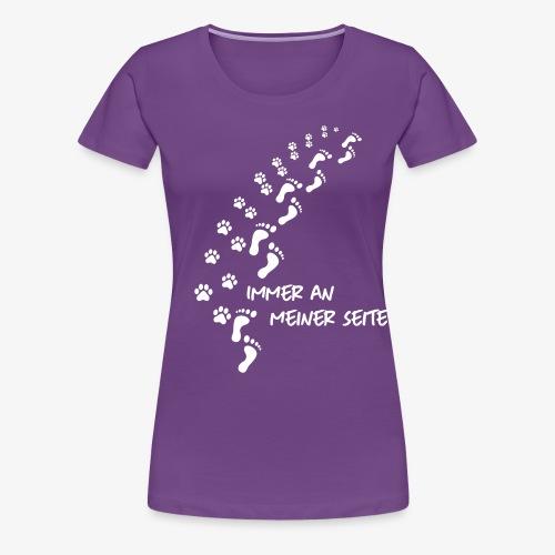 Immer an meiner Seite - Mein Hund und Ich - Frauen Premium T-Shirt