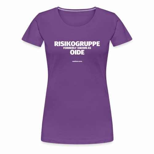 RISIKOGRUPPE formerly known as OID - Frauen Premium T-Shirt