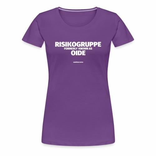 Risikogruppe Oide - Frauen Premium T-Shirt
